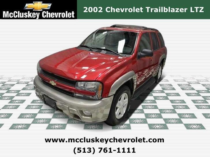... Kings Automall Cincinnati, Ohio. 2002 Chevrolet Trailblazer  LTZwww.mccluskeychevrolet.com (513) ...
