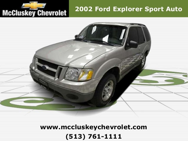 2002 Ford Explorer Sport Autowww.mccluskeychevrolet.com     (513) 761-1111