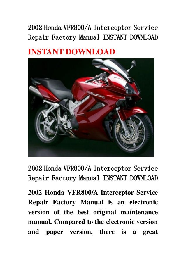 2002 honda vfr800 a interceptor service repair factory. Black Bedroom Furniture Sets. Home Design Ideas