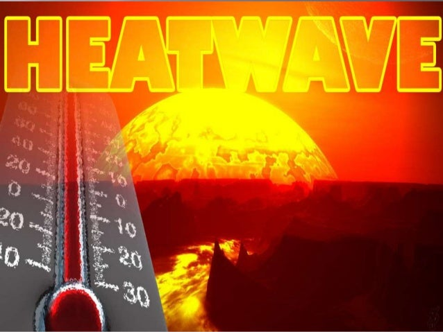 heat wave A heatwave across swathes of north america, europe and asia, coupled with a  worsening drought in some areas, is causing spikes in the.