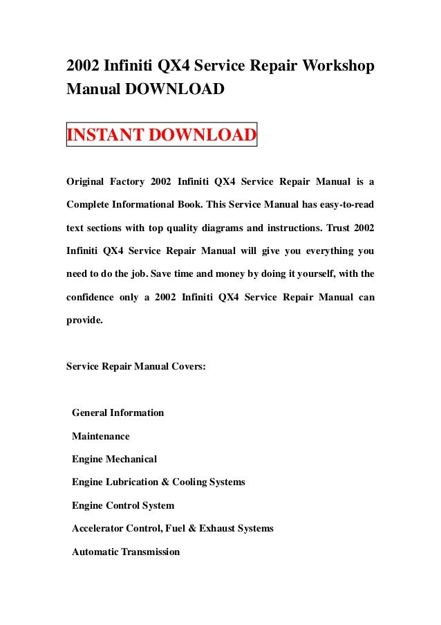 2002 infiniti qx4 service repair workshop manual download rh slideshare net 2001 infiniti qx4 service manual pdf 1999 infiniti qx4 service manual pdf