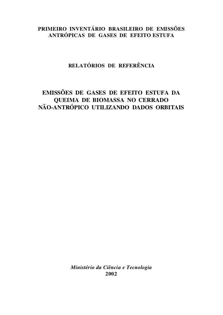 PRIMEIRO INVENTÁRIO BRASILEIRO DE EMISSÕES   ANTRÓPICAS DE GASES DE EFEITO ESTUFA        RELATÓRIOS DE REFERÊNCIA EMISSÕES...