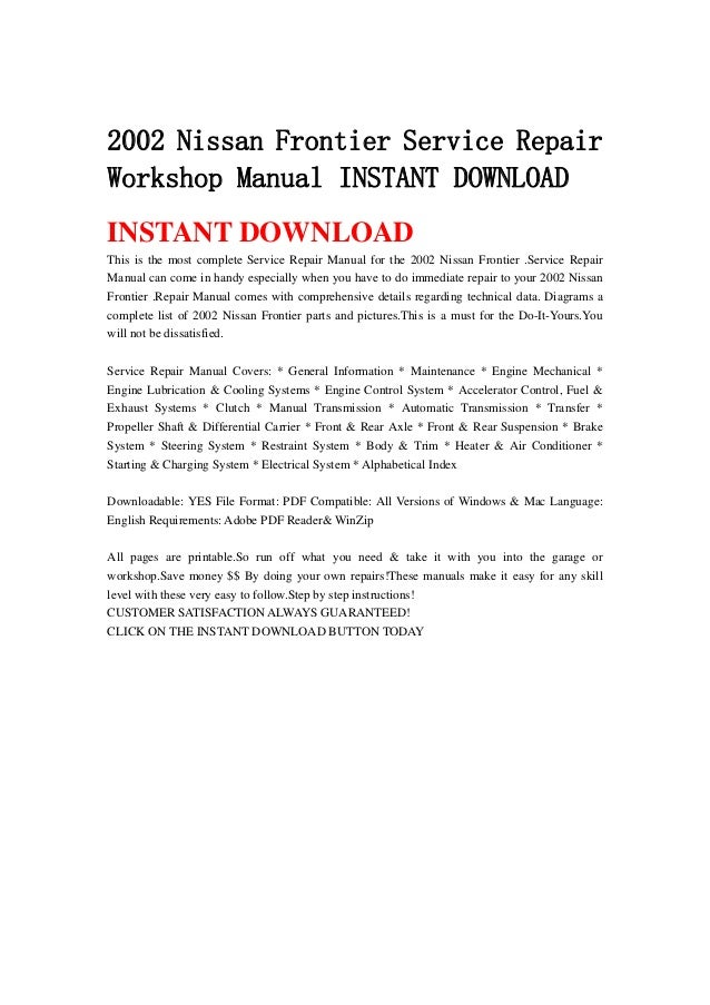 2002 nissan frontier service repair workshop manual instant download rh slideshare net Frontier service.Area Frontier Internet