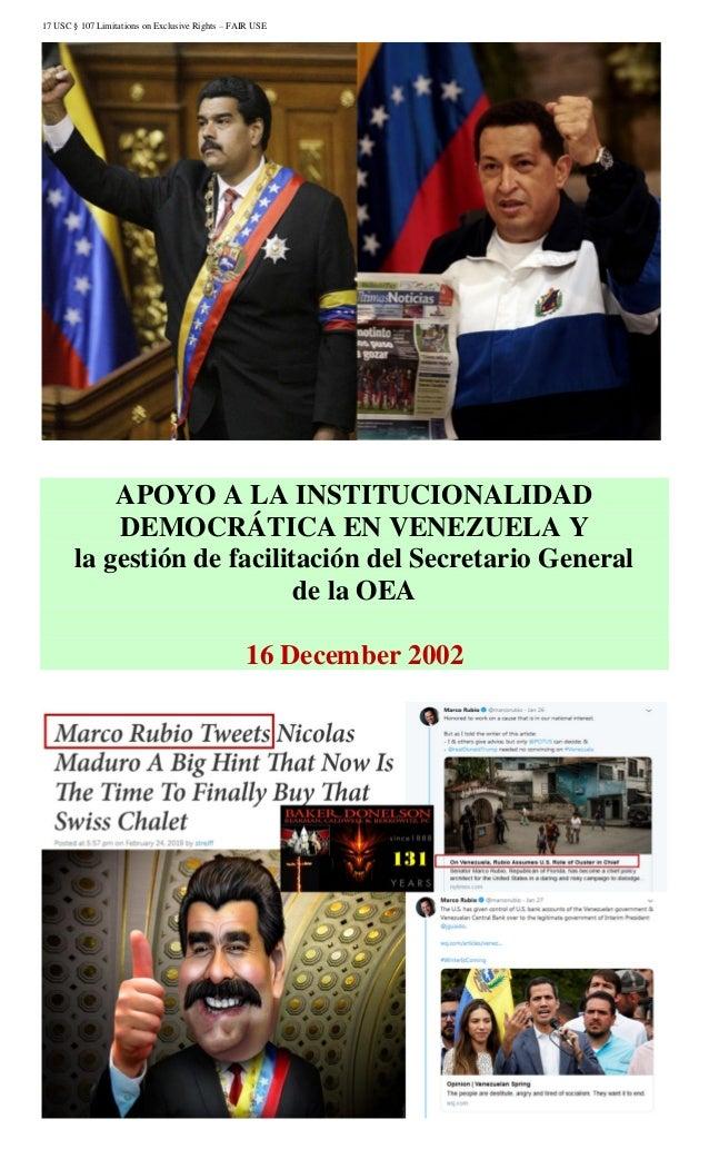 17 USC § 107 Limitations on Exclusive Rights – FAIR USE APOYO A LA INSTITUCIONALIDAD DEMOCRÁTICA EN VENEZUELA Y la gestión...