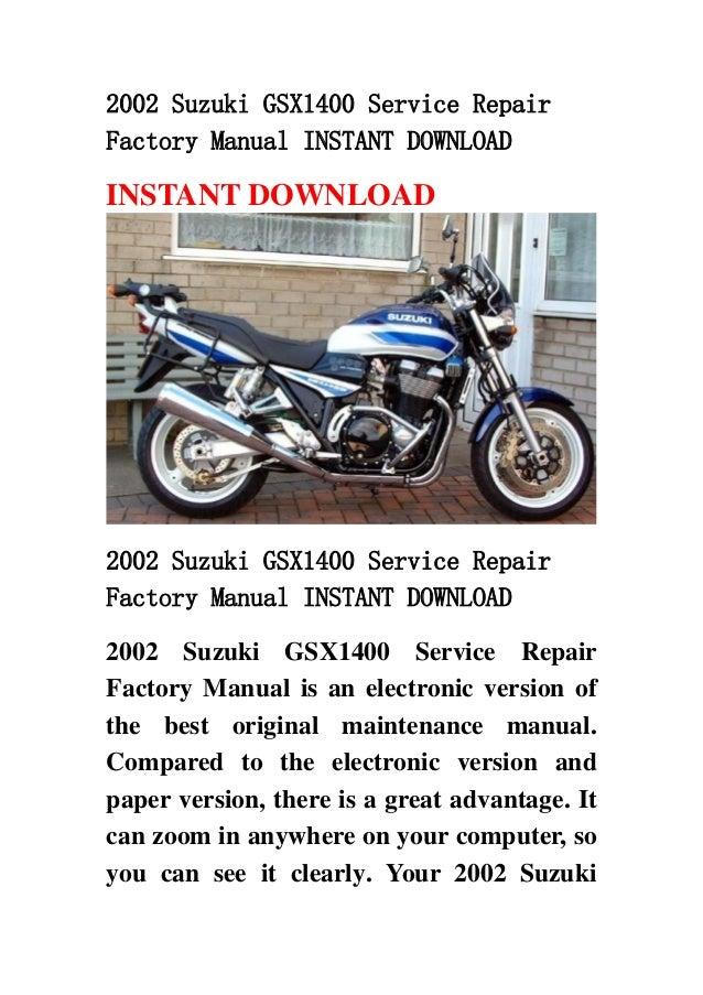2002 suzuki gsx1400 service repair factory manual instant download rh slideshare net suzuki gsx 1400 k5 service manual suzuki gsx 1400 service manual free download