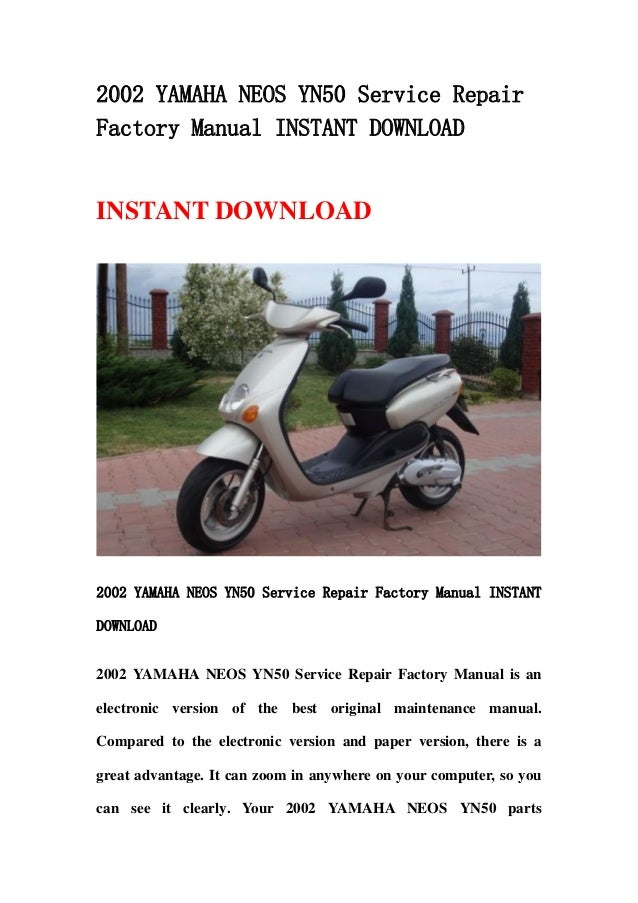 2002 yamaha neos yn50 service repair factory manual instant