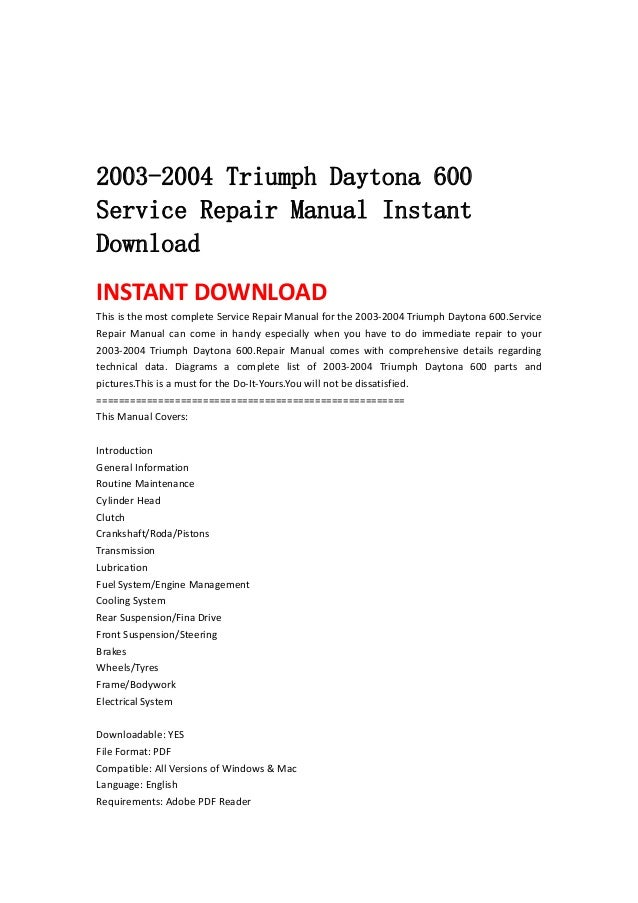 2003-2004 Triumph Daytona 600Service Repair Manual InstantDownloadINSTANT DOWNLOAD This is the most complete Service R...