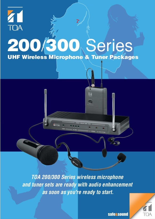 200/300 SeriesUHF Wireless Microphone & Tuner Packages        TOA 200/300 Series wireless microphone    and tuner sets are...