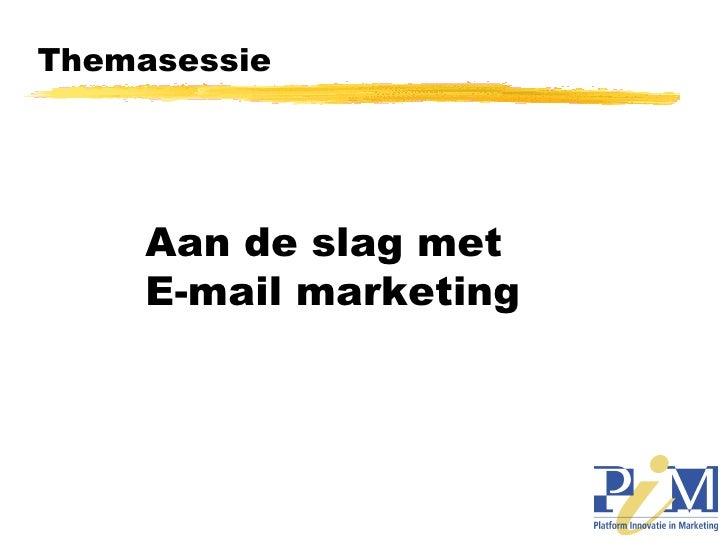 Themasessie Aan de slag met  E-mail marketing