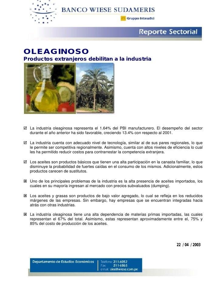 OLEAGINOSO Productos extranjeros debilitan a la industria     ! La industria oleaginosa representa el 1.64% del PBI manufa...