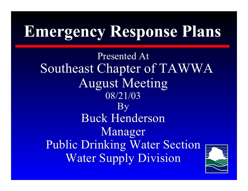 Presented At Southeast Chapter of TAWWA       August Meeting            08/21/03               By        Buck Henderson   ...