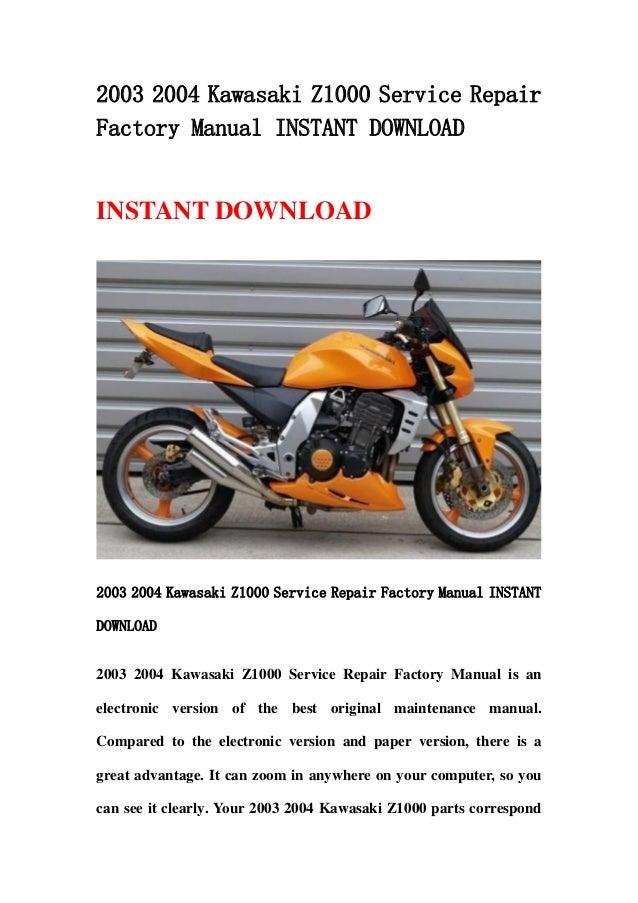 [ZSVE_7041]  2003 2004 kawasaki z1000 service repair factory manual instant downlo… | 2006 Kawasaki Z1000 Parts Diagram Wiring Schematic |  | SlideShare