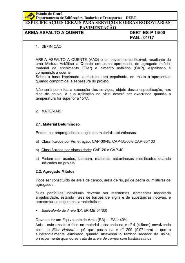 Estado do Ceará Departamento de Edificações, Rodovias e Transportes – DERT ESPECIFICAÇÕES GERAIS PARA SERVIÇOS E OBRAS ROD...