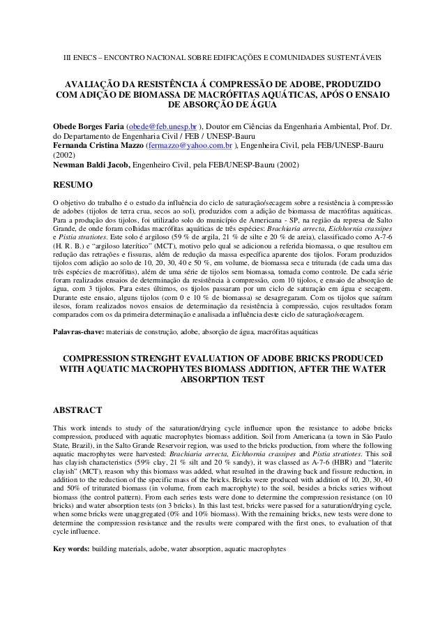 III ENECS – ENCONTRO NACIONAL SOBRE EDIFICAÇÕES E COMUNIDADES SUSTENTÁVEIS AVALIAÇÃO DA RESISTÊNCIA Á COMPRESSÃO DE ADOBE,...