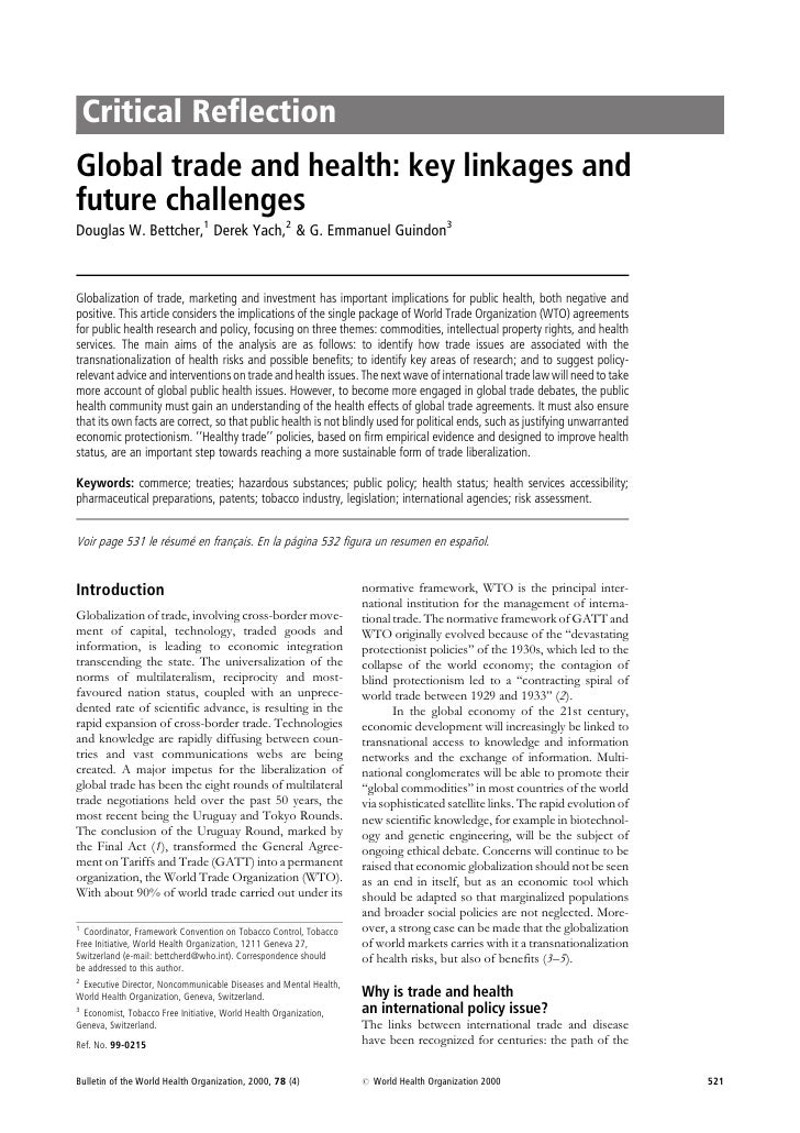 Critical Reflection Global trade and health: key linkages and future challenges Douglas W. Bettcher,1 Derek Yach,2 & G. Em...