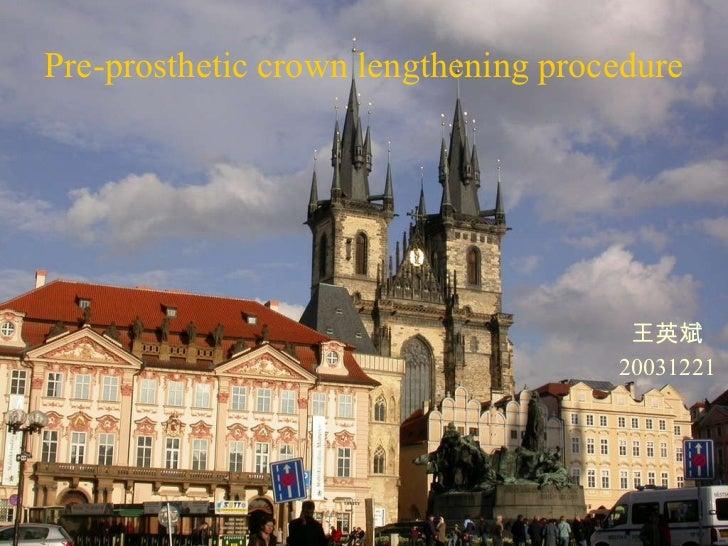 王英斌 20031221 Pre-prosthetic crown lengthening procedure