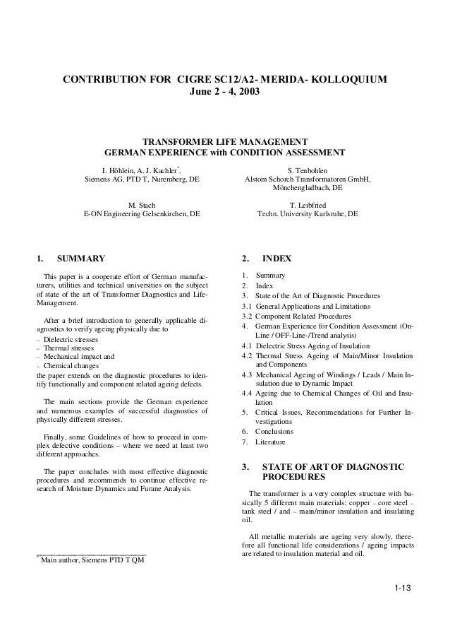 1-13 CONTRIBUTION FOR CIGRE SC12/A2- MERIDA- KOLLOQUIUM June 2 - 4, 2003 TRANSFORMER LIFE MANAGEMENT GERMAN EXPERIENCE wit...