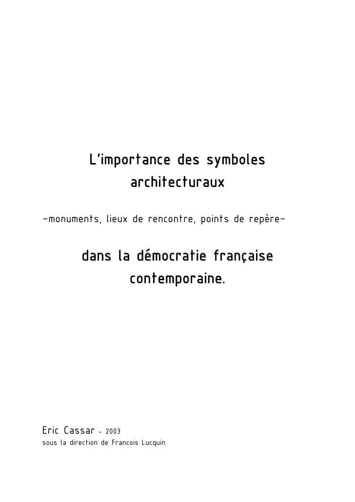 L'importance des symboles                    architecturaux–monuments, lieux de rencontre, points de repère–           dan...