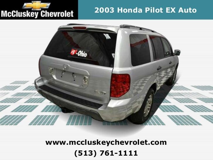 Mccluskey Chevrolet Kings Auto Mall >> Used 2003 Honda Pilot EX Auto - Kings Automall Cincinnati ...