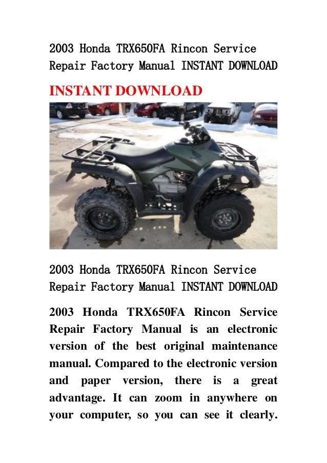 2003 Honda Trx650 Fa Rincon Service Repair Factory Manual Instant Dow Rh  Slideshare Net Honda Trx 650 Rincon Service Manual 2005 Honda Rincon 650  Service ...