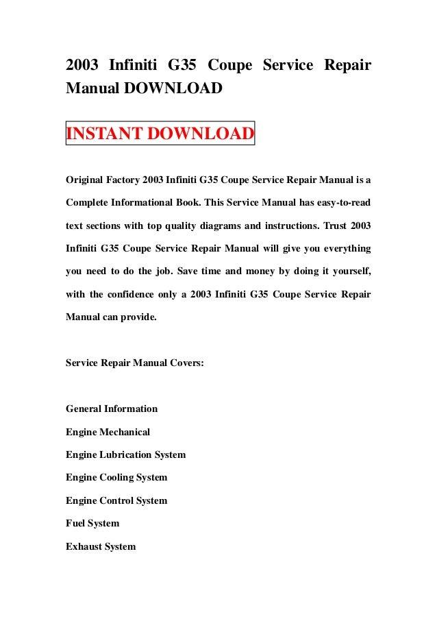 2003 infiniti g35 coupe service repair manual download rh slideshare net 2005 infiniti g35 repair manual pdf 2004 infiniti g35x owners manual pdf
