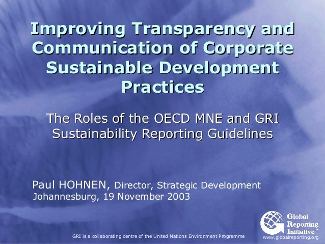 Improving Transparency andCommunication of Corporate Sustainable Development         Practices  The Roles of the OECD MNE ...