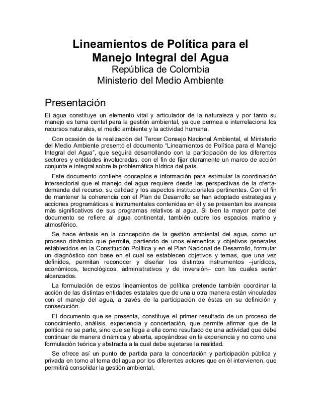 Lineamientos de Política para el Manejo Integral del Agua República de Colombia Ministerio del Medio Ambiente Presentación...