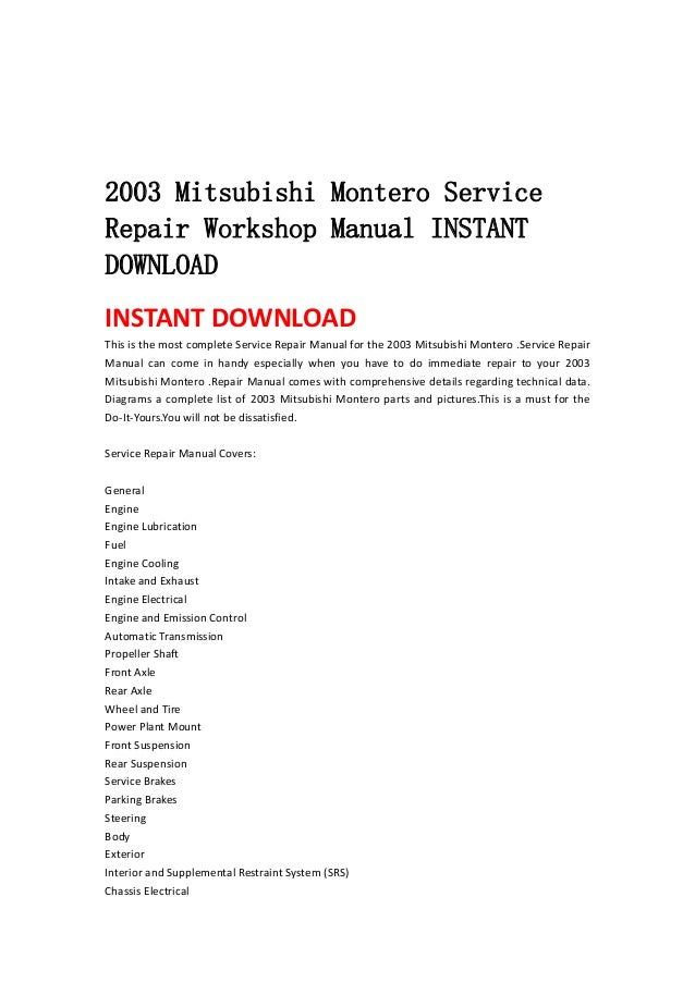 2003 mitsubishi montero service repair workshop manual instant downlo rh slideshare net Mitsubishi Montero Engine Manual 1999 Mitsubishi Montero Manual
