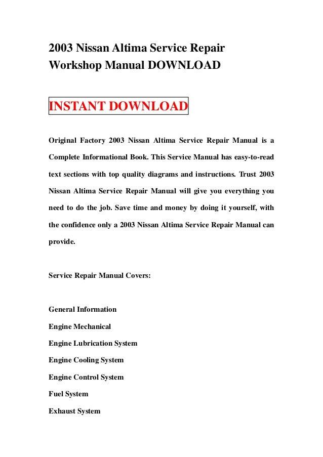 2003 nissan altima service repair workshop manual download rh slideshare net 2005 Nissan Altima Shop Manual 2003 nissan altima repair manual free