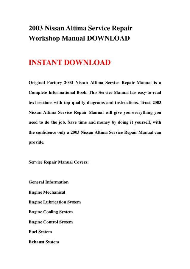 2003 nissan altima service repair workshop manual download rh slideshare net 2012 Nissan Altima Owner's Manual 2012 Nissan Altima Owner's Manual