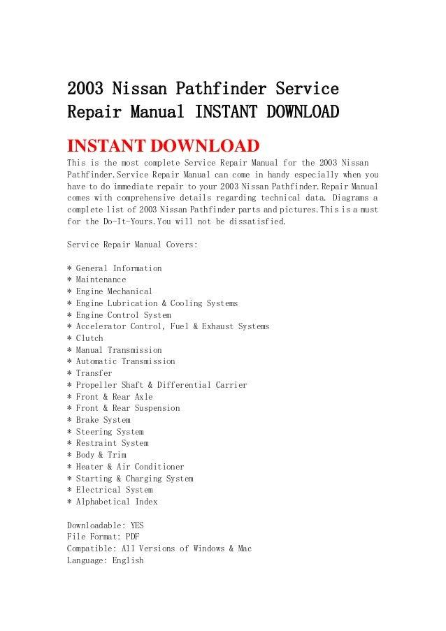 2003 nissan pathfinder service repair manual instant download rh slideshare net Nissan Pathfinder Owner's Manual 2005 Nissan Pathfinder Service Manual