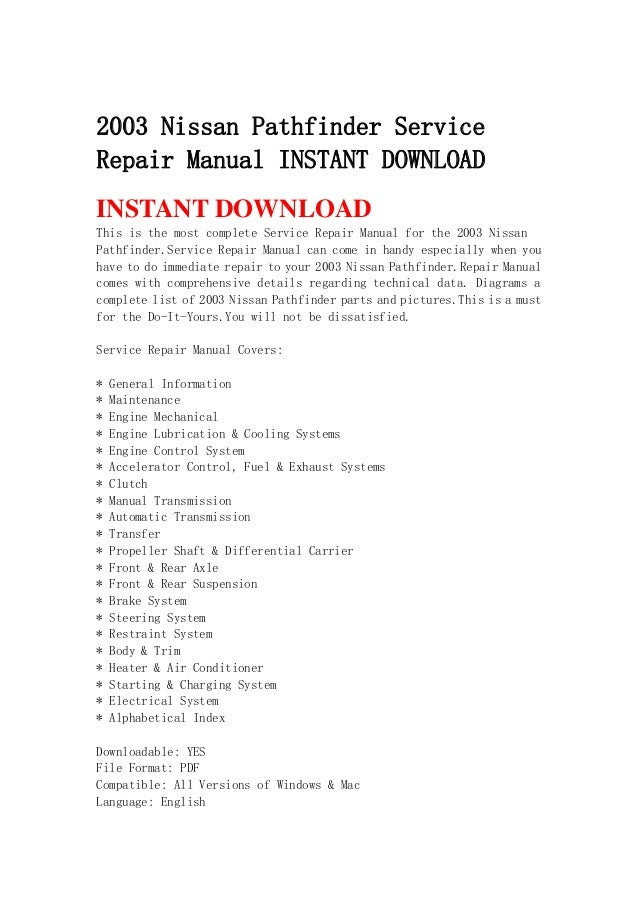 2003 nissan pathfinder servicerepair manual instant downloadinstant  downloadthis is the most complete service repair manua