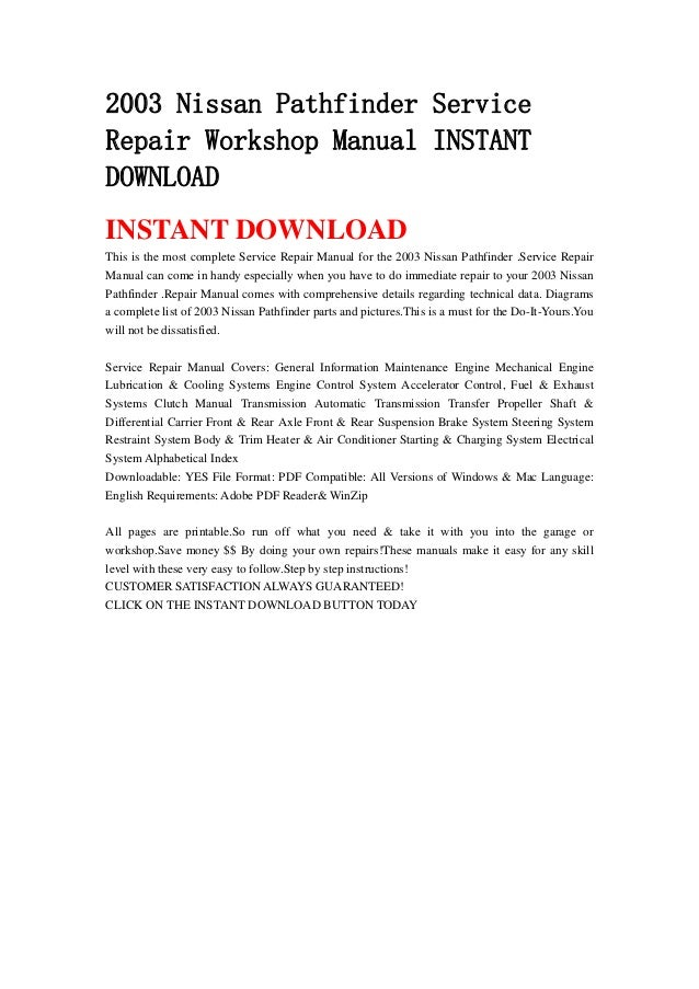 2003 nissan pathfinder service repair workshop manual instant rh slideshare net 2001 Nissan Pathfinder Manual PDF Nissan Truck Repair Manual