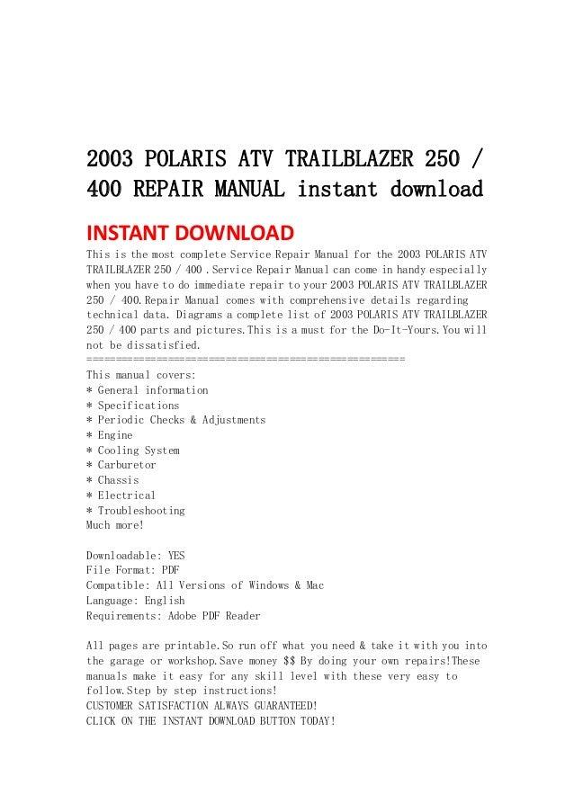 2003 polaris atv trailblazer 250 400 repair manual instant download rh slideshare net 1999 polaris trailblazer 250 service manual 2001 polaris trailblazer 250 service manual pdf