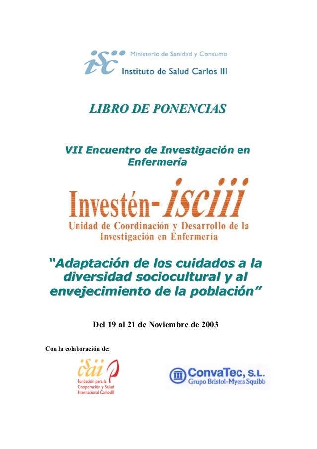 LIBRO DE PONENCIAS      VII Encuentro de Investigación en      VII Encuentro de Investigación en                 Enfermerí...