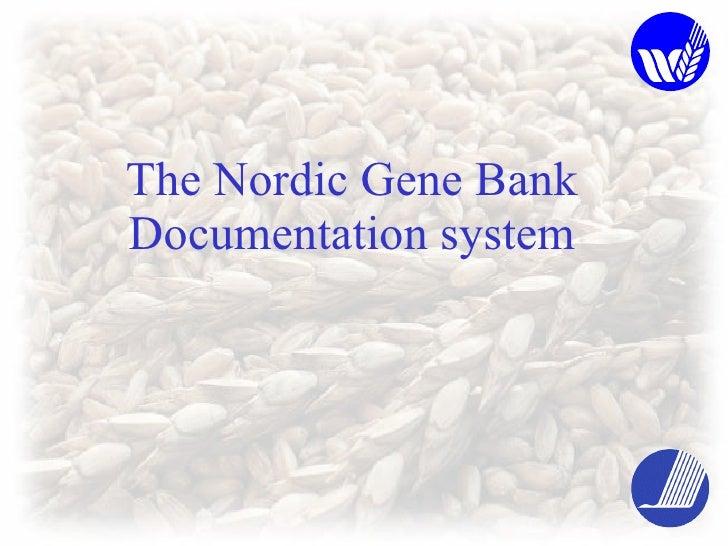 The Nordic Gene Bank Documentation system