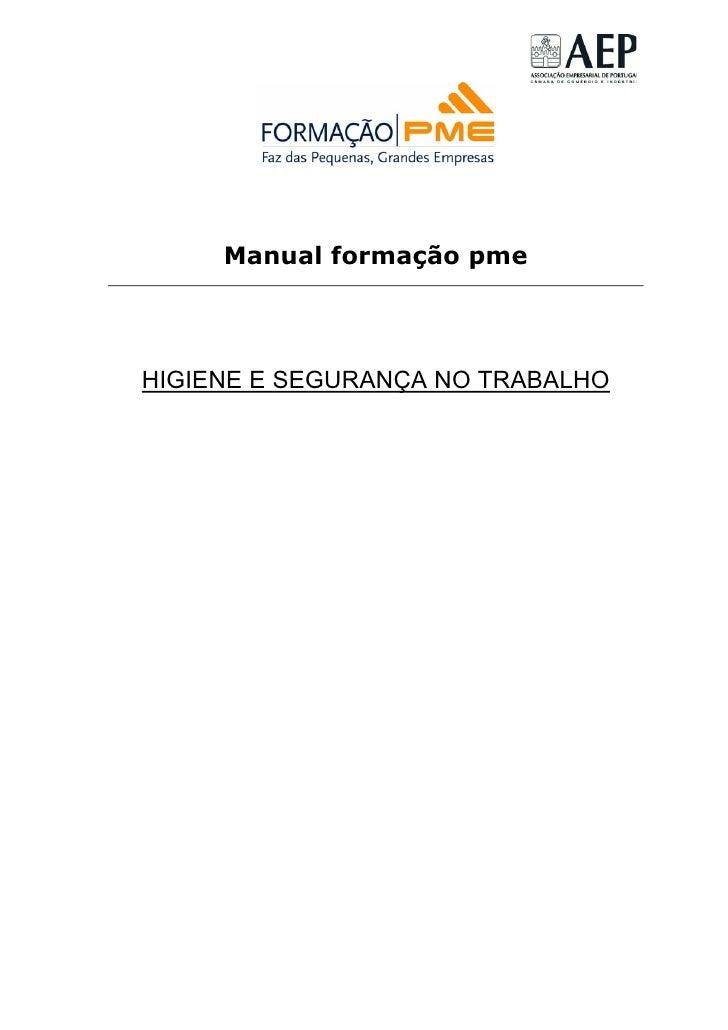 Manual formação pmeHIGIENE E SEGURANÇA NO TRABALHO