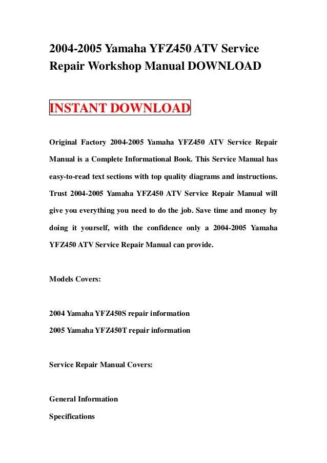 2004 2005 yamaha yfz450 atv service repair workshop manual download rh slideshare net 2008 yamaha yfz 450 service manual pdf 2006 yamaha yfz 450 service manual