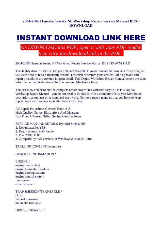 2004 2006 hyundai sonata nf workshop repair service manual best downl rh slideshare net 2004 hyundai sonata user manual 2014 hyundai sonata manual pdf