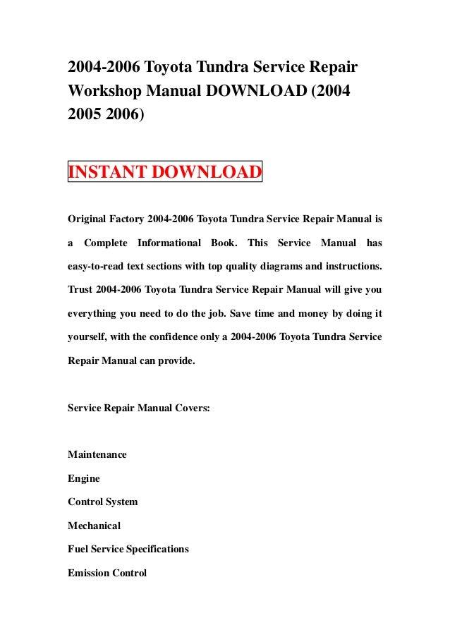 2004-2006 Toyota Tundra Service RepairWorkshop Manual DOWNLOAD (20042005 2006)INSTANT DOWNLOADOriginal Factory 2004-2006 T...
