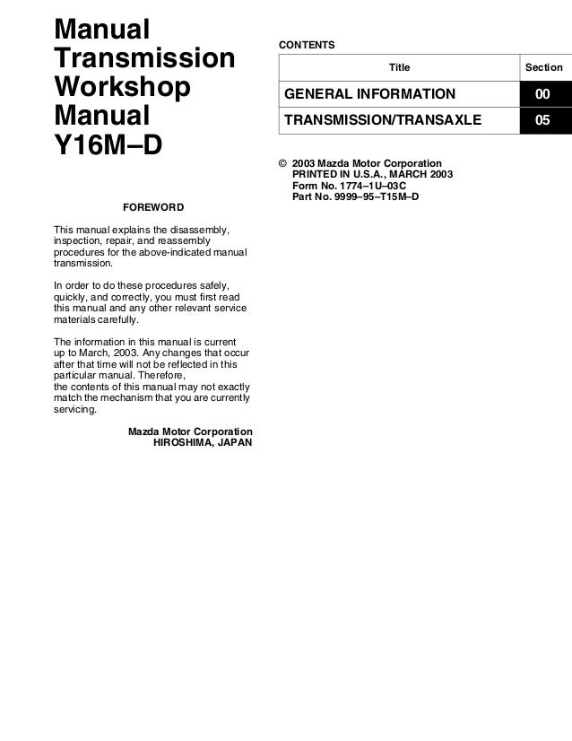 2004 2008 mazda rx 8 manual transmission repair guide title section general information 00 transmissiontransaxle 05 contents manual transmission workshop manual y16m asfbconference2016 Gallery