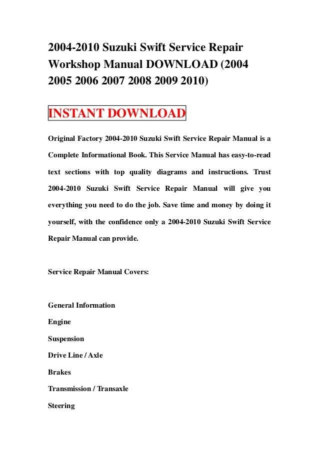 2004 2010 suzuki swift service repair workshop manual download 2004 rh slideshare net Suzuki Swift 2004 2005 suzuki swift service manual