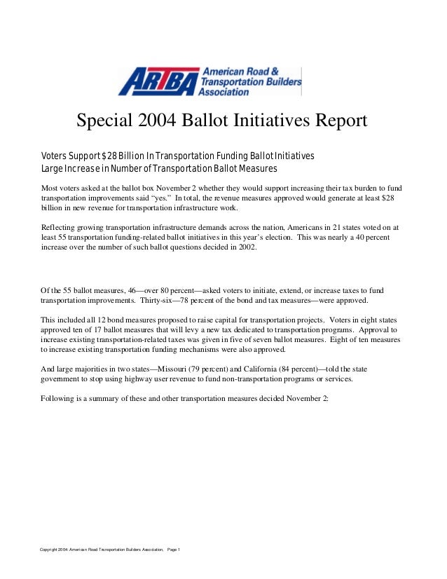 Special 2004 Ballot Initiatives Report Voters Support $28 Billion In Transportation Funding Ballot Initiatives Large Incre...