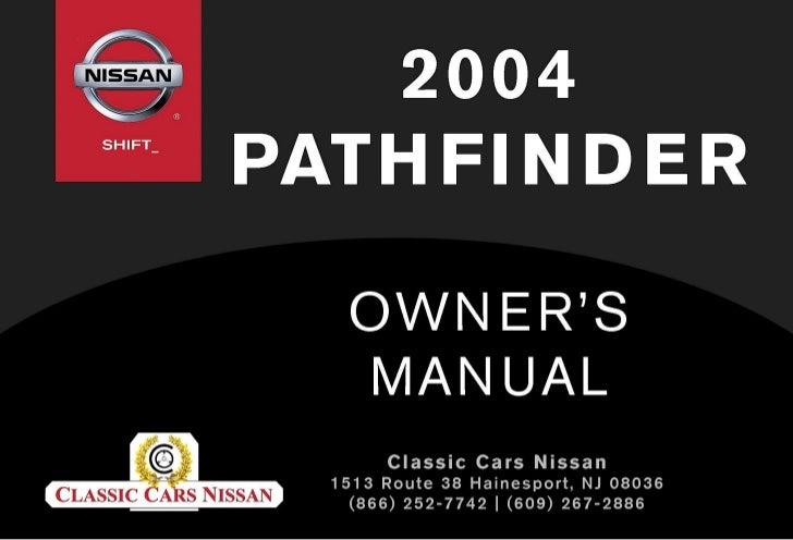 2004 pathfinder owner s manual rh slideshare net 2004 nissan pathfinder service manual 2014 nissan pathfinder owners manual for sale
