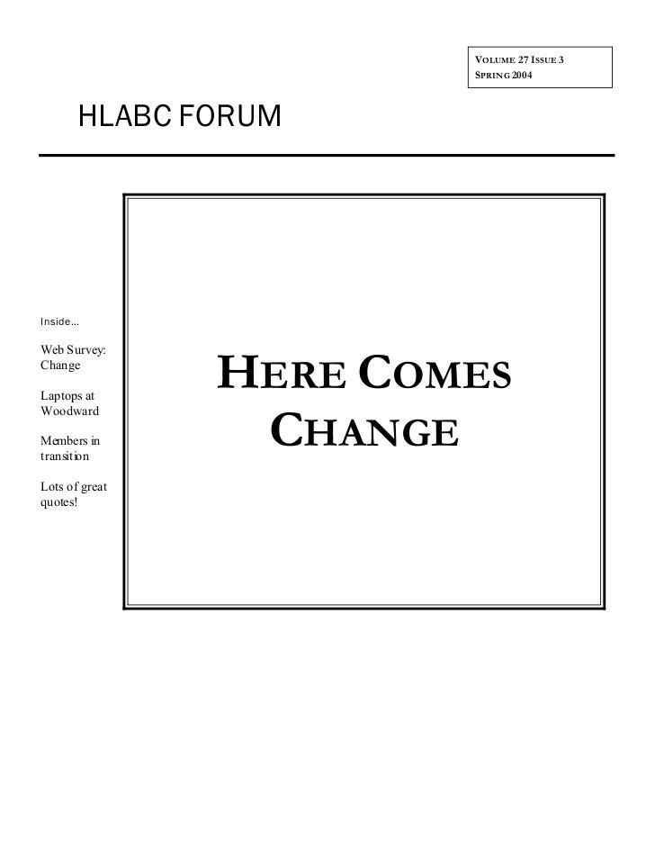 VOLUME 27 ISSUE 3                        SPRING 2004        HLABC FORUMInside...Web Survey:ChangeLaptops at               ...