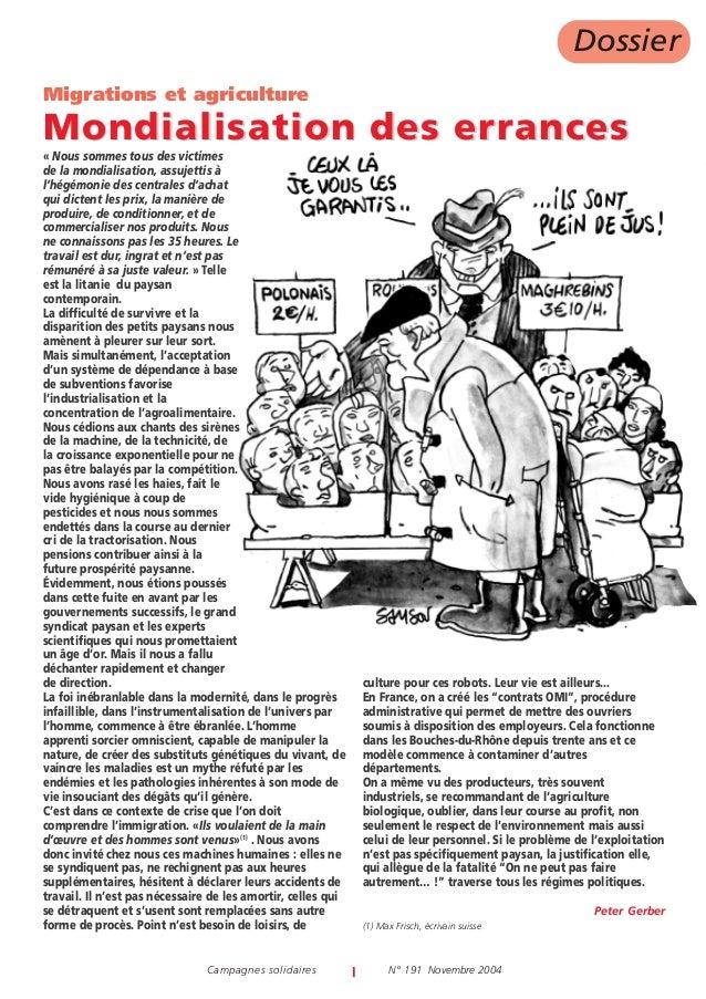 Campagnes solidaires I N° 191 Novembre 2004 Dossier « Nous sommes tous des victimes de la mondialisation, assujettis à l'h...
