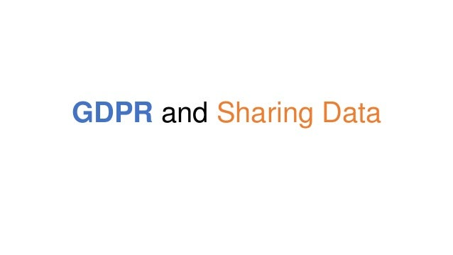GDPR and Sharing Data