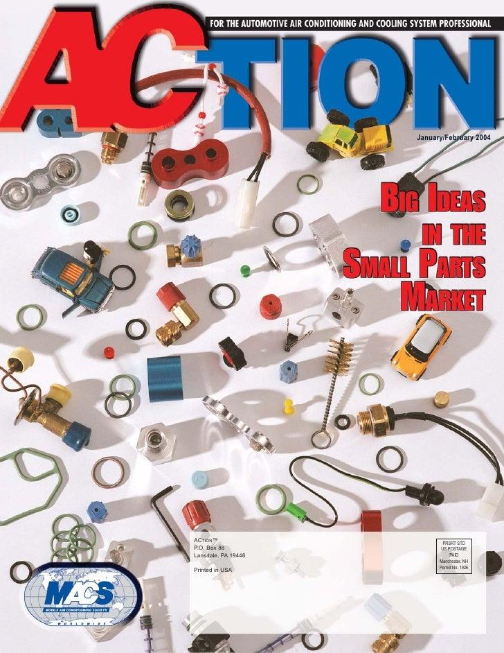 January/February 2004     ACTION™                      PRSRT STD P.O. Box 88                 US POSTAGE Lansdale, PA 19446...