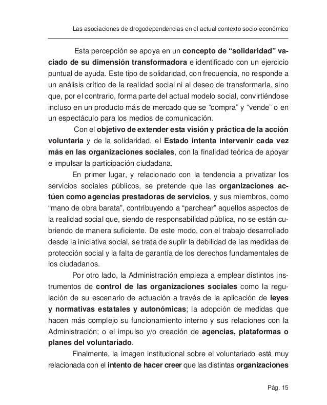 Pág. 17 Las asociaciones de drogodependencias en el actual contexto socio-económico por sectores de intervención o el hech...