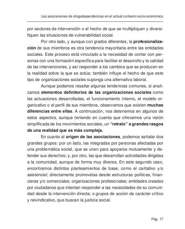 Pág. 19 Las asociaciones de drogodependencias en el actual contexto socio-económico como instrumento fundamental de coordi...